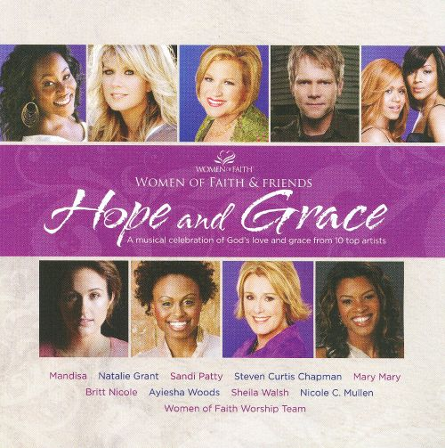 Women Of Faith & Friends: Hope And Grace