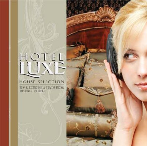 Hotel Luxe House Selection