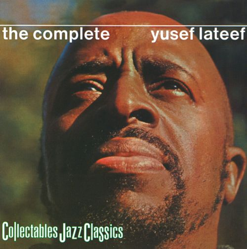 The Complete Yusef Lateef