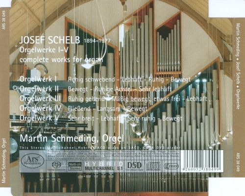 Josef Schelb: Complete Works for Organ Solo