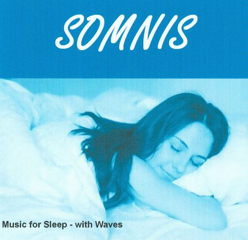 Somnis: Music For Sleep, With Waves