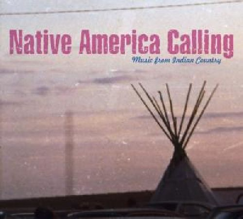 Native America Calling: Music from Indian Country