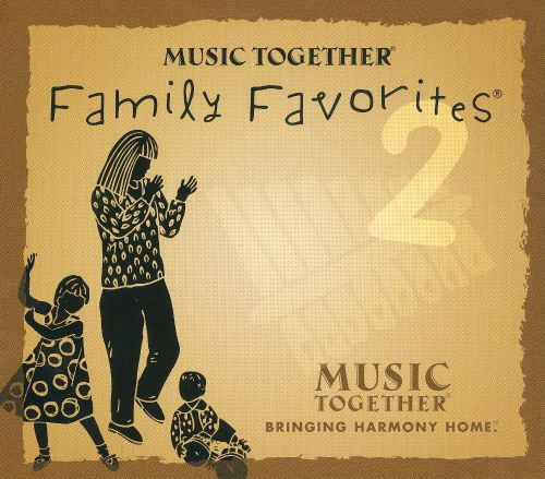 Family Favorites, Vol. 2 [Music Together]