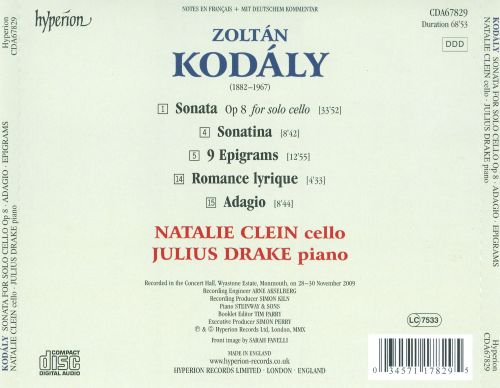Kodály: Sonata for Solo Cello; Adagio; Sonatina & Others
