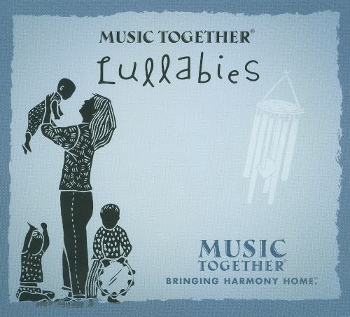 Lullabies [Music Together]