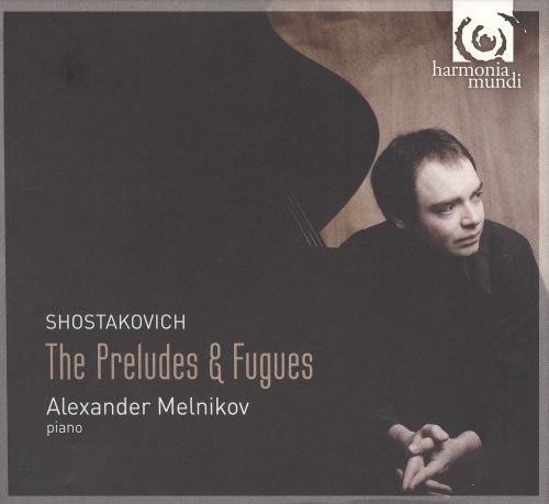 Shostakovich: Preludes and Fugues