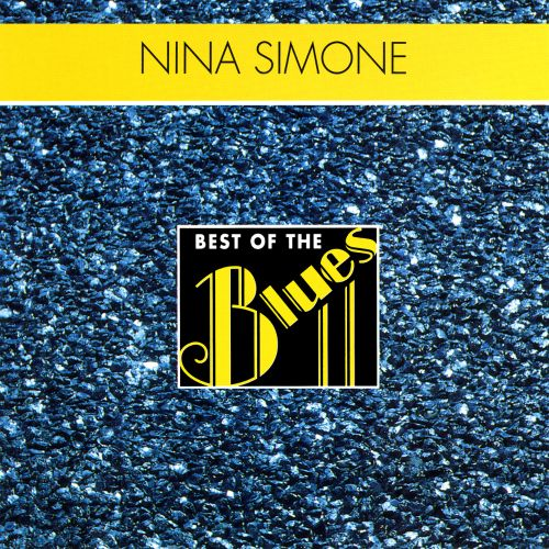 Best of the Blues: Nina Simone - Porgy