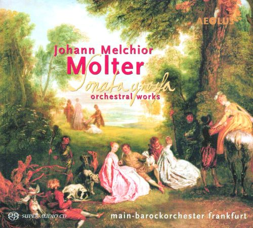 Sonata Grossa: Orchestral Works by Johann Melchior Molter