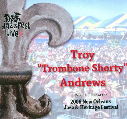 Jazzfest Live 2006:  Recorded Live At The 2006 New Orleans Jazz & Heritage Festival