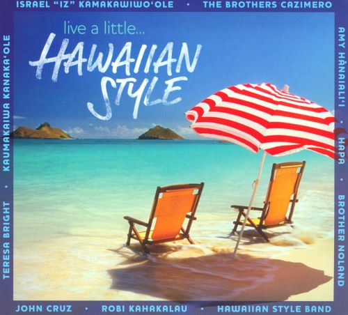 Live a Little...Hawaiian Style