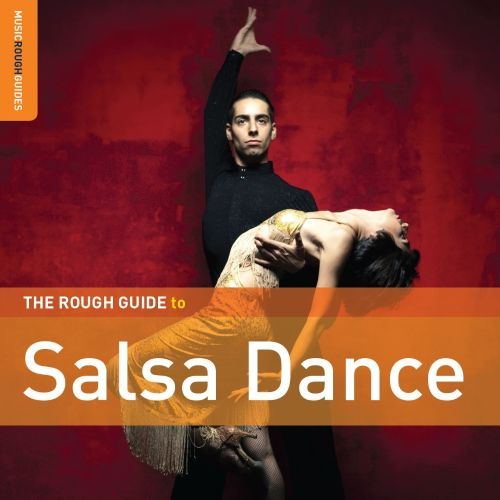 The Rough Guide to Salsa Dance [2010]