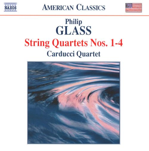 Philip Glass: String Quartets Nos. 1-4