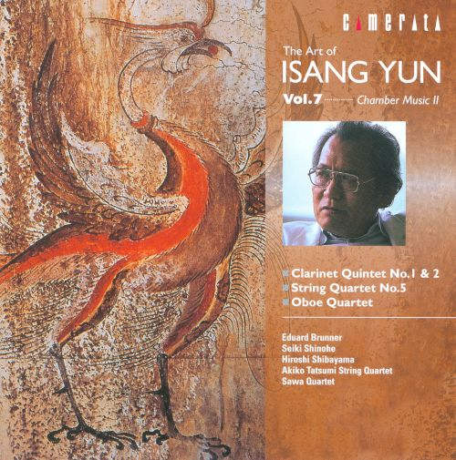 The Art of Isang Yun, Vol. 7: Chamber Music II