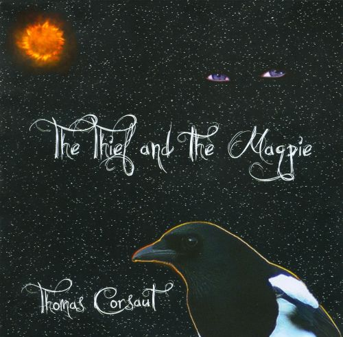 The Thief and the Magpie
