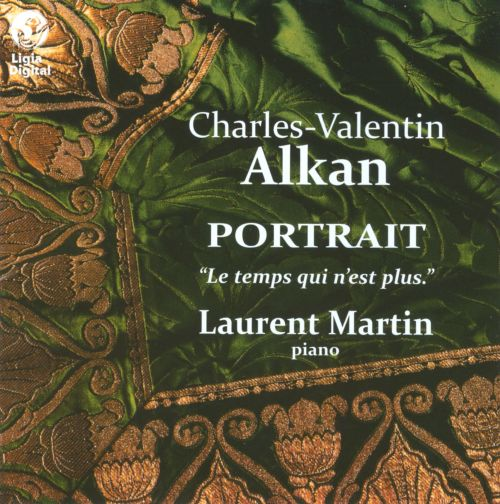 Charles Valentin Alkan: A Portrait ...