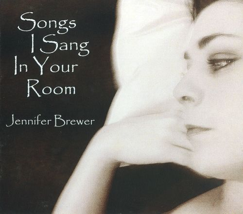 Songs I Sang In Your Room