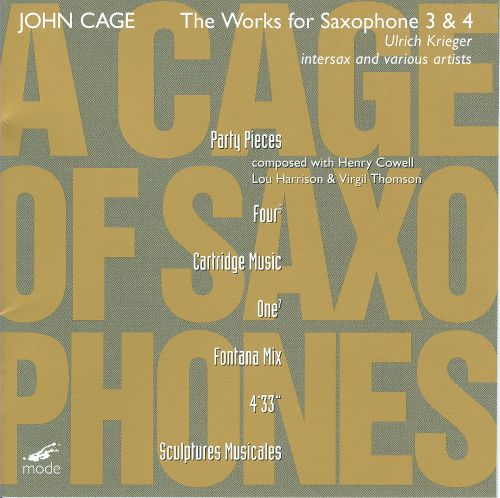 John Cage: The Works for Saxophone 3 & 4