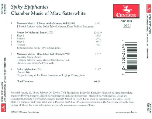 Spiky Epiphanies: Chamber Music of Marc Satterwhite