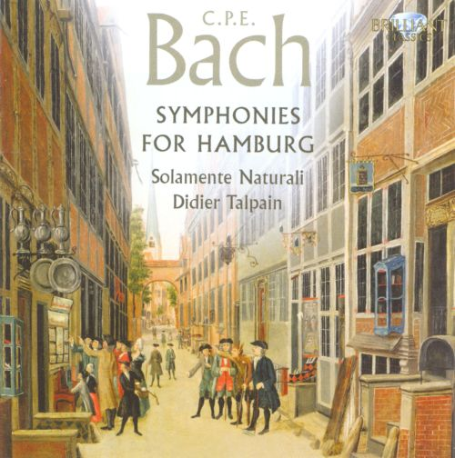 CPE Bach: Symphonies for Hamburg