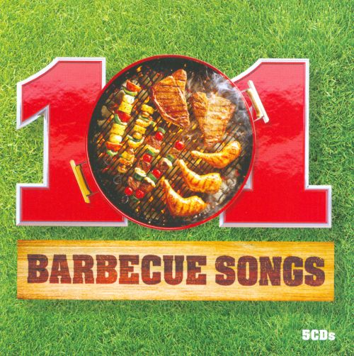 101 Barbecue Songs
