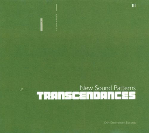 Transcendances: New Sound Patterns