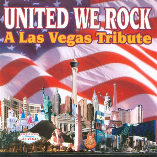 United We Rock: A Las Vegas Tribute