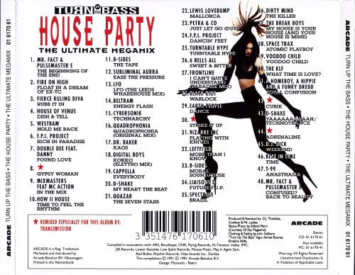 Turn Up the Bass: House Party Megamix