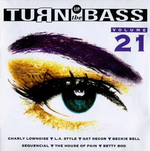 Turn Up the Bass, Vol. 21