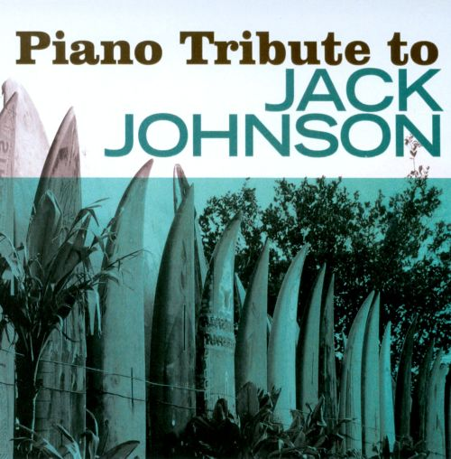 Piano Tribute to Jack Johnson