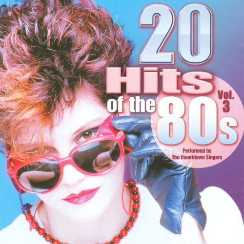 20 Hits of the 80's, Vol. 3