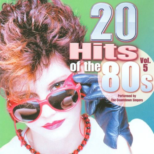 20 Hits of the 80's, Vol. 5