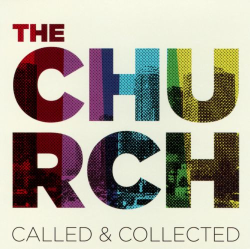 The Church: Called & Collected