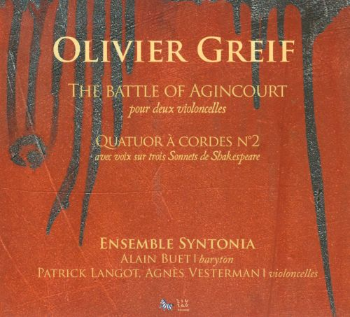 Olivier Greif: The Battle of Agincourt