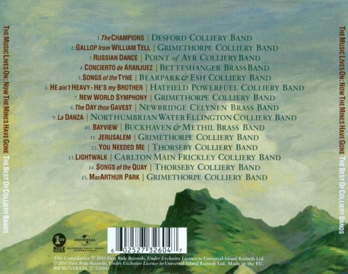 The Music Lives On: Now the Mines Have Gone - The Best of Colliery Bands