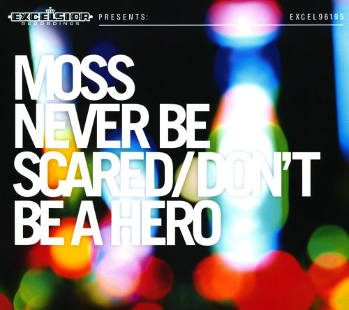 Never Be Scared/Don't Be A Hero