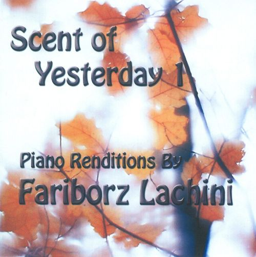 Scent Of Yesterday, Vol. 1