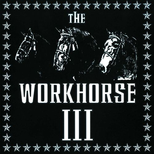 The Workhorse 3