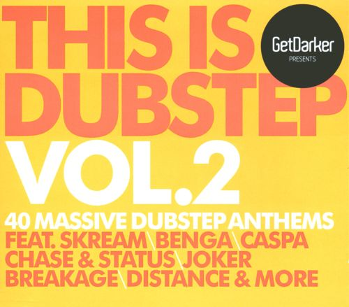 This Is Dubstep, Vol. 2