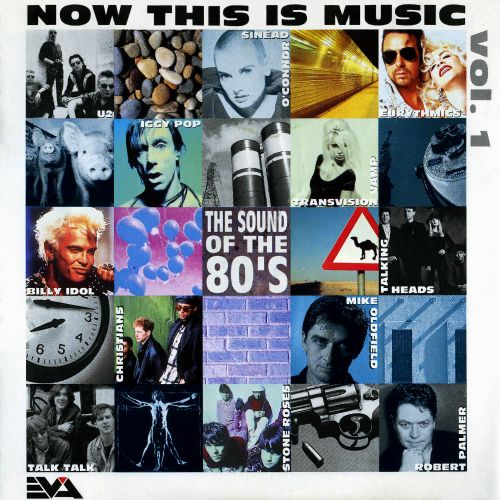 Now This Is Music: The Sound of the 80s, Vol. 1