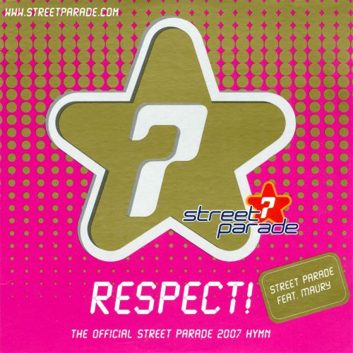 Respect! (The Official Street Parade 2007 Hymn)