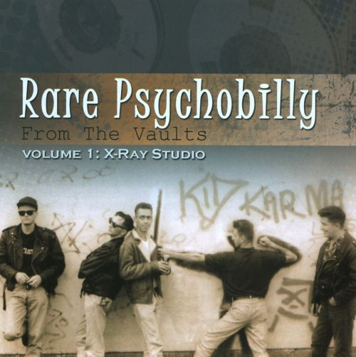 Rare Psychobilly from the Vaults, Vol. 1