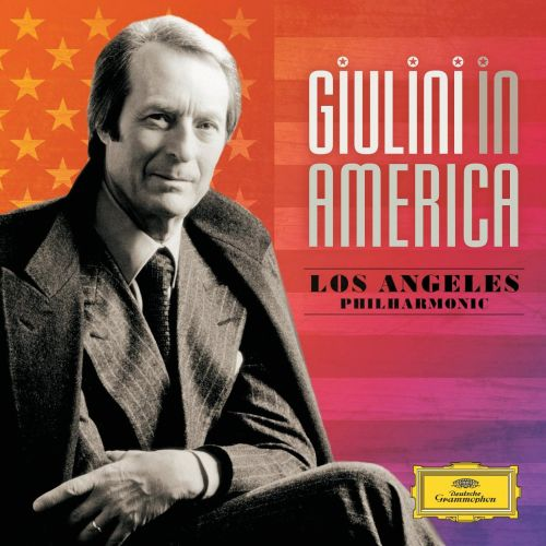 Giulini in America: Los Angeles Philharmonic