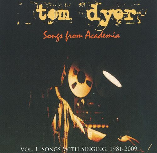 Songs From Academia, Vol. 1: Songs With Singing 1981-2009