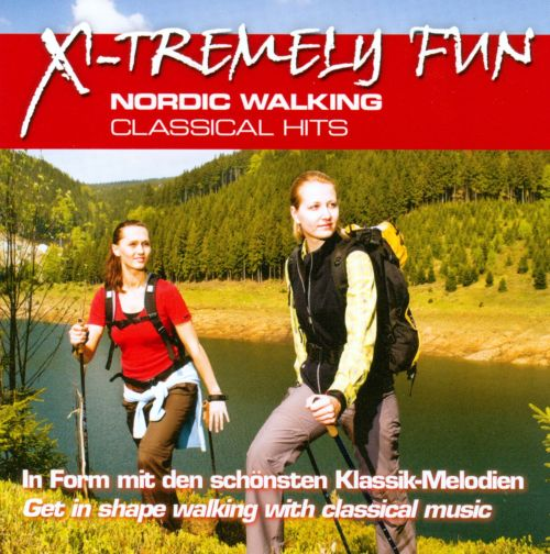 X-tremely Fun: Nordic Walking - Classical Hits