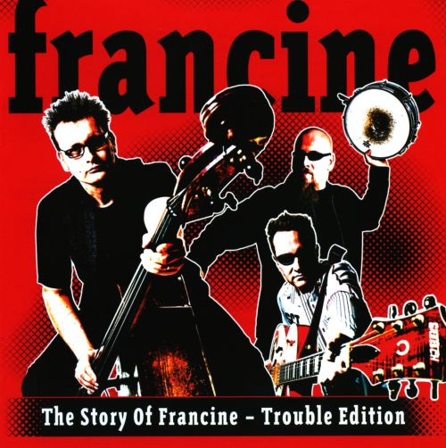 The Story of Francine