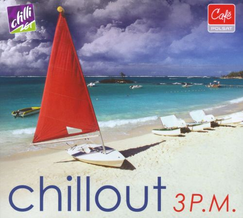 Chillout 3 P.M.