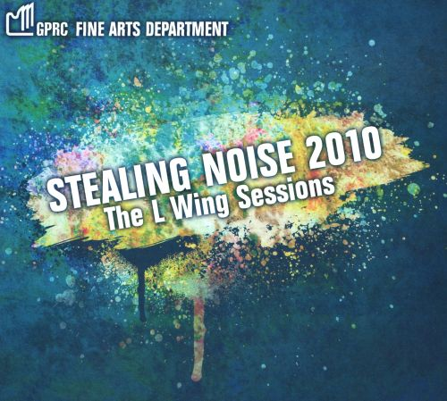 Stealing Noise 2010: The L Wing Sessions