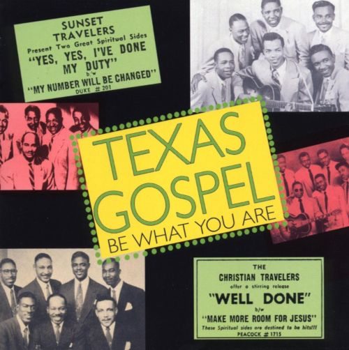 Texas Gospel: Be What You Are, Vol. 2: 1953-1954