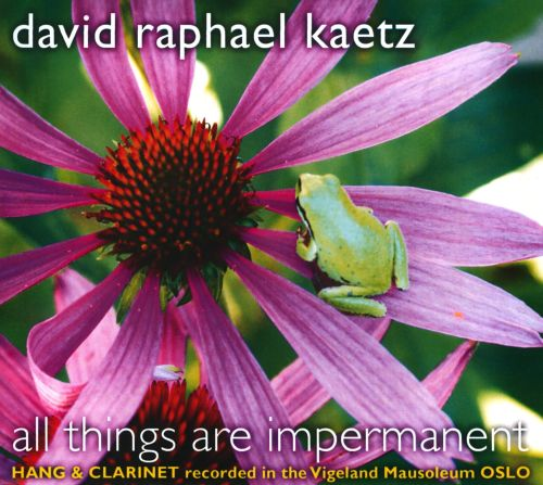 All Things Are Impermanent