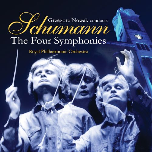 Schumann: The Four Symphonies